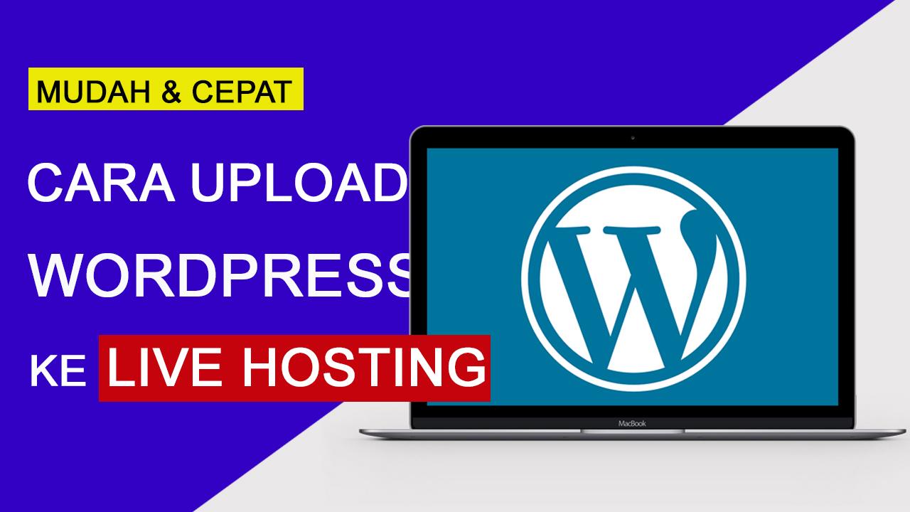 Cara Upload WordPress dari localhost ke live hosting