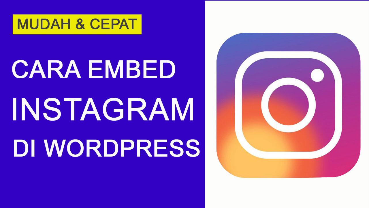 Cara Embed Instagram di WordPress