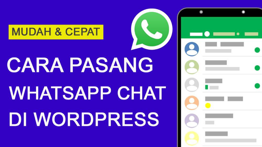 Cara Memasang Whatsapp Chat di WordPress